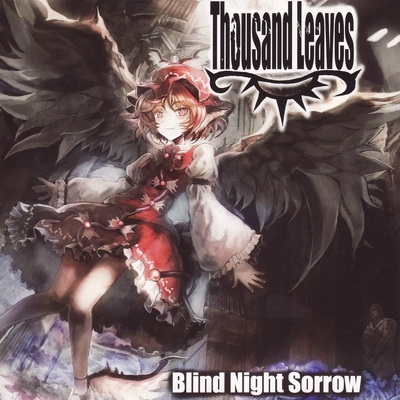 thousand_leaves_blind_night_sorrow
