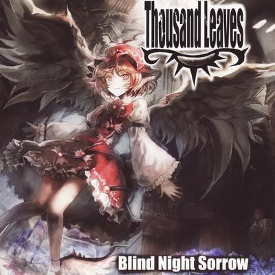 thousand_leaves_blind_night_sorrow